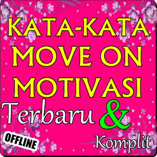 60 Gambar Motivasi Untuk Move On Gratis