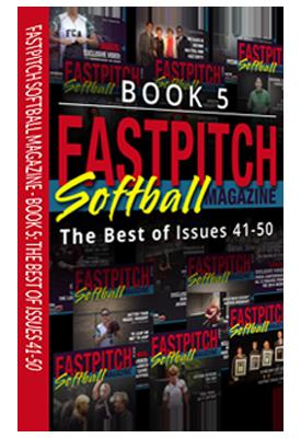 Best Of Fastpitch Softball Magazine Book 5