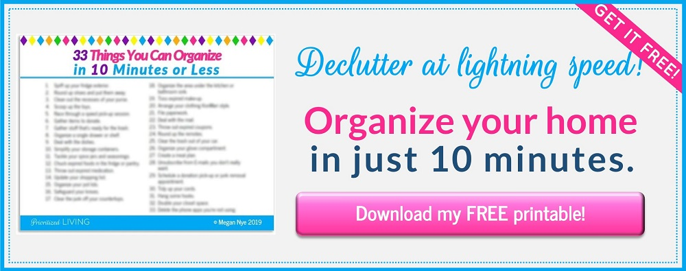 FREE PRINTABLE: 33 Things You Can Organize in 10 Minutes or Less