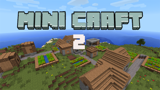 Mini Craft 2 free for PC