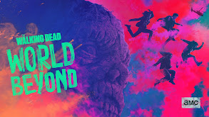 The Walking Dead: World Beyond thumbnail