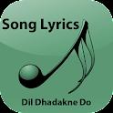 Lyrics of Dil Dhadakne Do icon