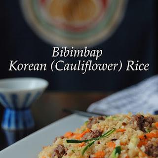 Bibimbap, Korean (Cauliflower) Fried Rice.