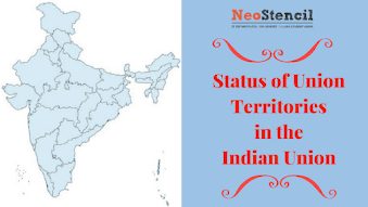 Status of Union Territories in the Indian Union