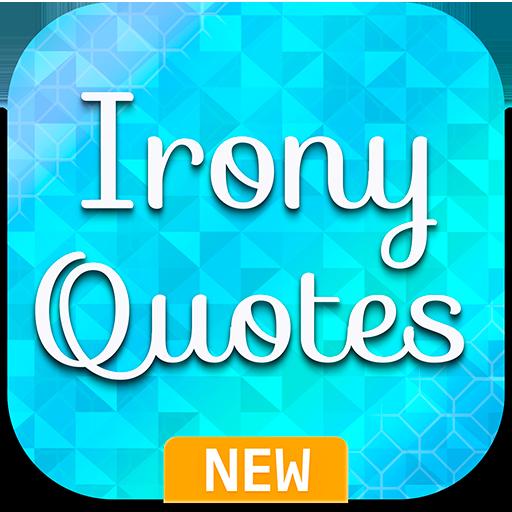 Irony Quotes Aplikacje W Google Play