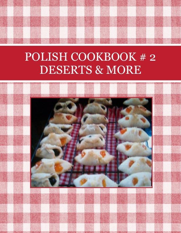 POLISH COOKBOOK # 2  DESERTS & MORE