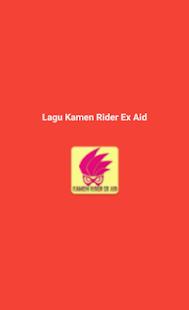 Lagu Kamen Rider Ex Aid Lengkap Screenshot