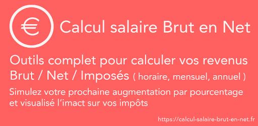 Calcul Salaire Brut Net التطبيقات على Google Play