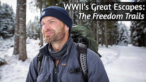 WWII's Great Escapes: The Freedom Trails thumbnail