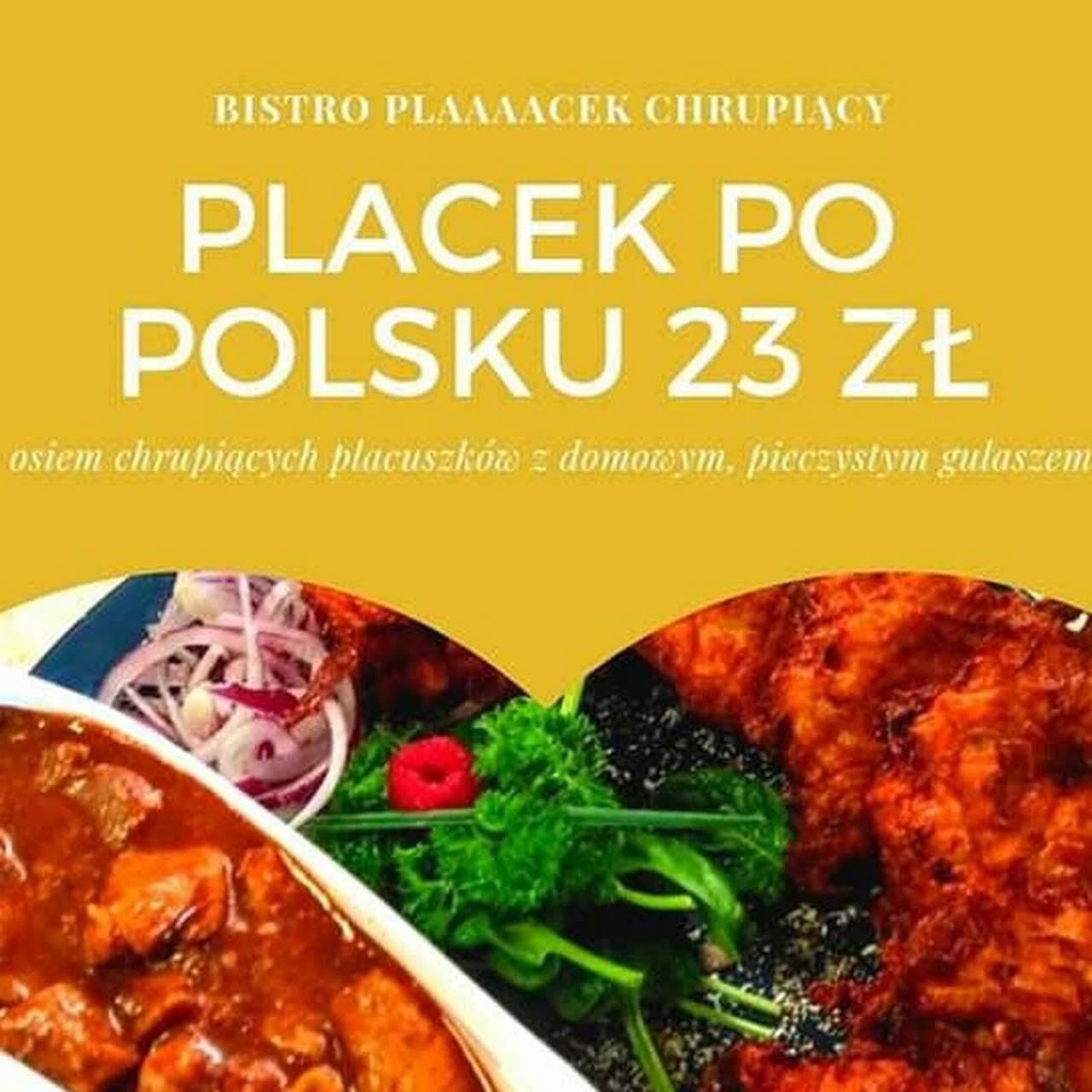 Bistro Plaaaacek Chrupiacy Kuchenne Rewolucje Kuchnia Polska W