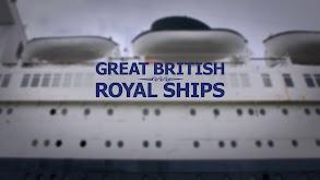 Great British Royal Ships thumbnail