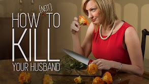 How (Not) to Kill Your Husband thumbnail