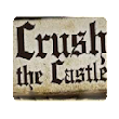 Crush the castle series
