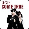 DREAMS COME TRUE Best Offline Music APK