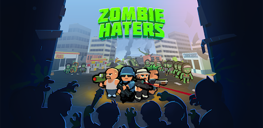 Zombie Haters Ver. 8.0.2 MOD APK | UNLIMITED BOOSTERS | UNLIMITED COINS | NO ADS