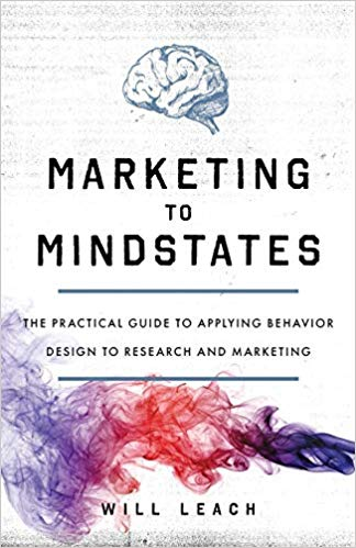 Best Book For Marketers: Marketing to Mindstates by Will Leach