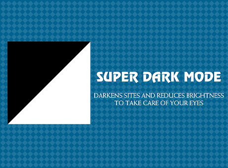 Super Dark Mode
