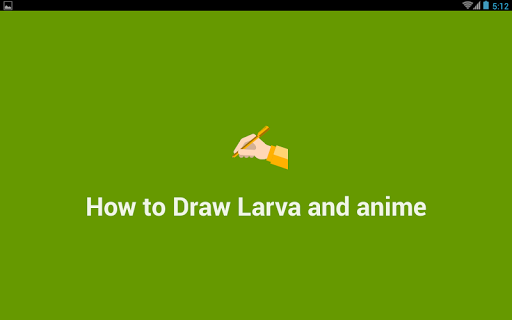 How to Draw Larva and Anime