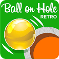 Ball On Hole Retro apk