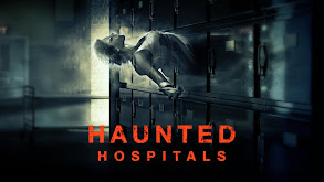 Haunted Hospitals thumbnail