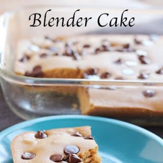 Chocolate Chip Blender Cake.
