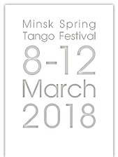 Minsk Spring Tango Festival March 8-12 2018