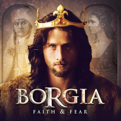 BORGIA: Faith and Fear - TV on Google Play