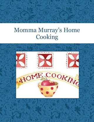 Momma Murray's Home Cooking