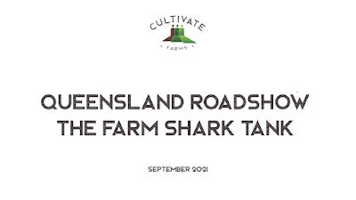 Queensland Roadshow - The Farm Shark Tank (September 2021)