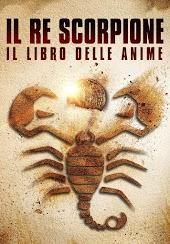 Il Re Scorpione: Il Libro delle Anime