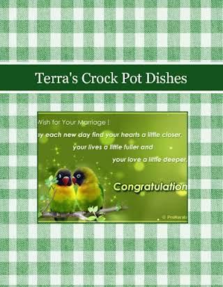 Terra's Crock Pot Dishes