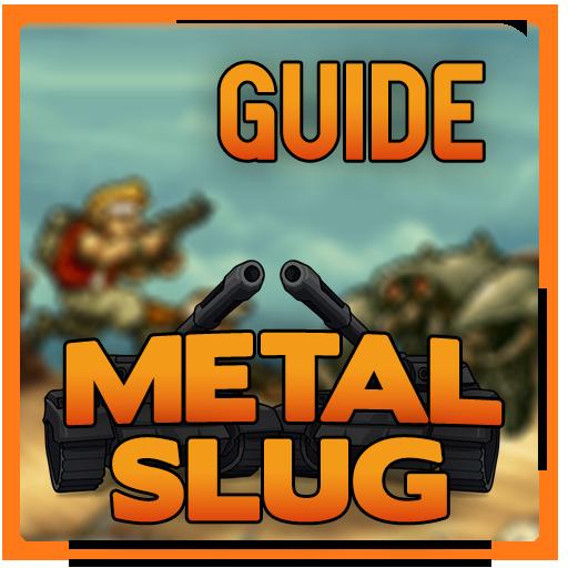 Guide for Metal Slug