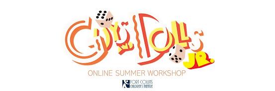 Guys and Dolls, Jr. Online Summer Workshop
