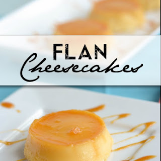 Flan Cheesecakes