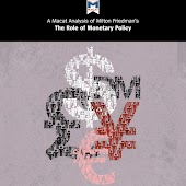A Macat Analysis of Milton Friedman's The Role of Monetary Policy