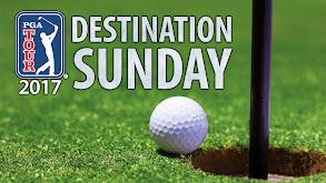 PGA Tour 2017: Destination Sunday thumbnail