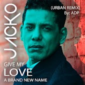 Give My Love A Brand New Name (Urban Remix)
