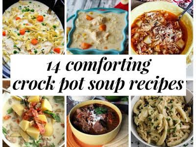 14 Comforting Crock Pot Soup Recipes