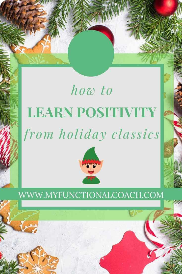 10 life lessons from holiday movies. How to learn positivity from holiday classics.