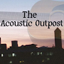 The Acoustic Outpost