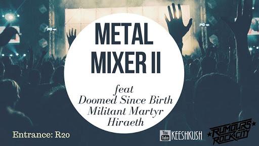 KeeshKush: Metal Mixer II : Rumours Rock City