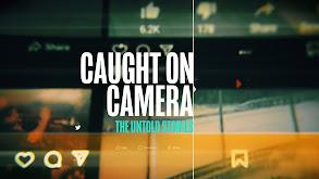 Caught on Camera: Untold Stories thumbnail