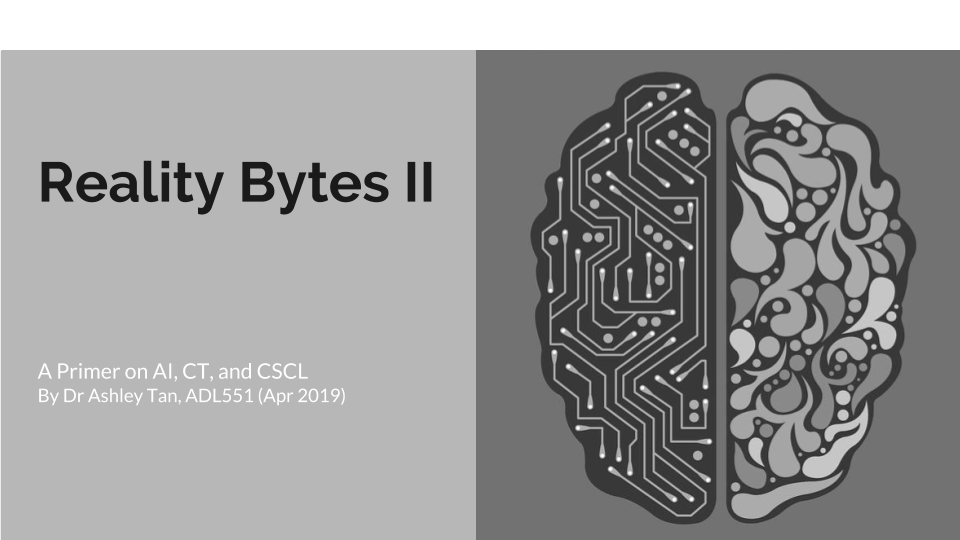 Reality Bytes II: A primer on AI, CT, and CSCL.