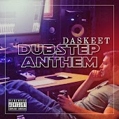 Da SkeeT Music Dubstep Anthem