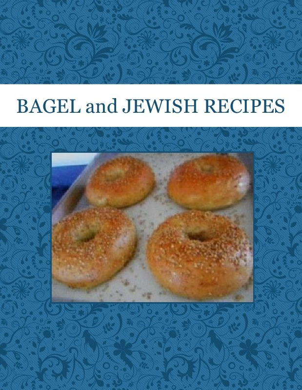 BAGEL and JEWISH RECIPES