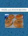 BAGEL and JEWISH RECIPES