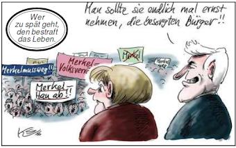 Karikatur: Merkel, Demonstranten «Merkel hau ab!». Seehofer: «Man sollte sie endlich mal ernst nehmen, die besorgten Bürger!».