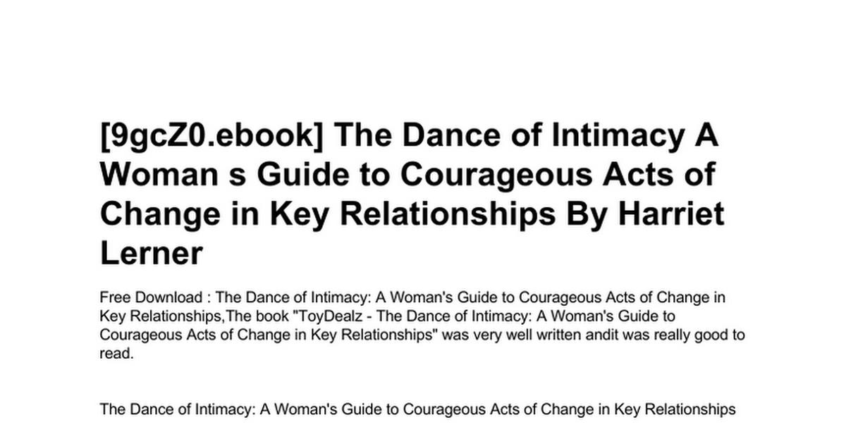 The Dance Of Intimacy A Woman S Guide To Courageous Acts Of Change