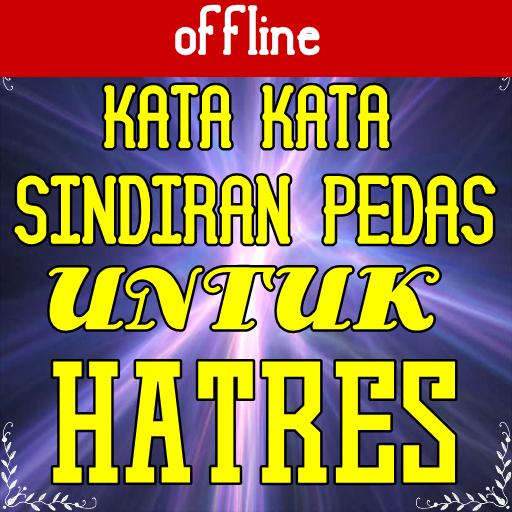 About Kata Kata Sindiran Pedas Untuk Haters Google Play