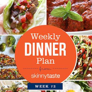 Skinnytaste Dinner Plan (Week 72).